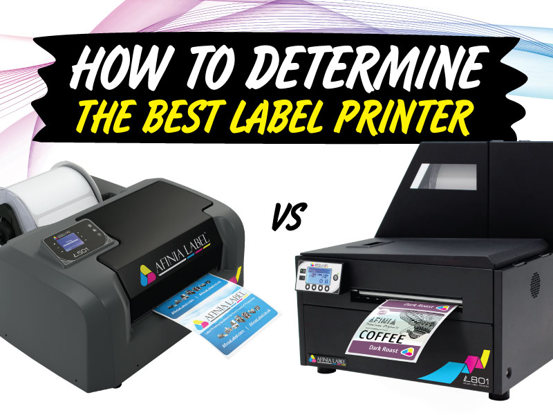 How to determine the best label printer for your business